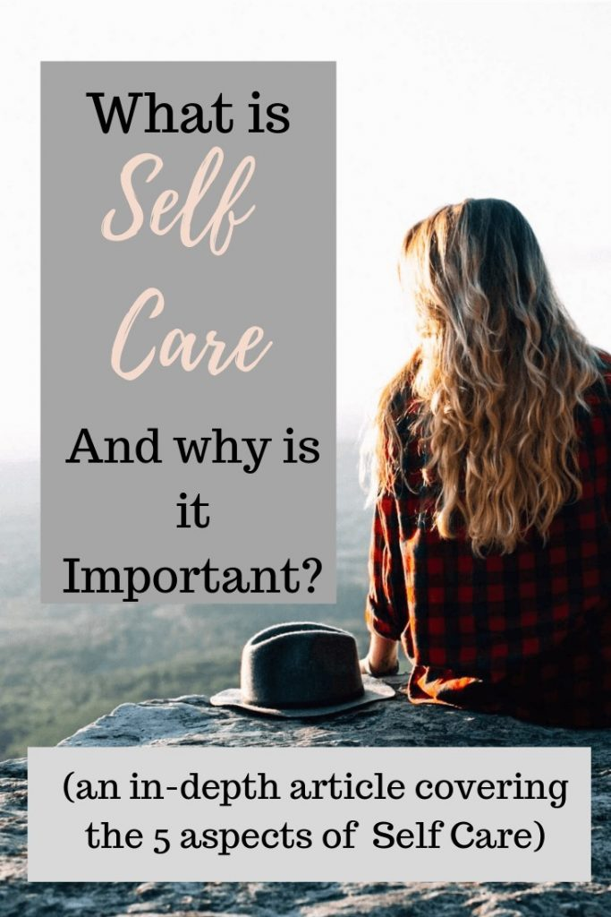 What is self care routine the importance of self care self love 5 dimensions of self care