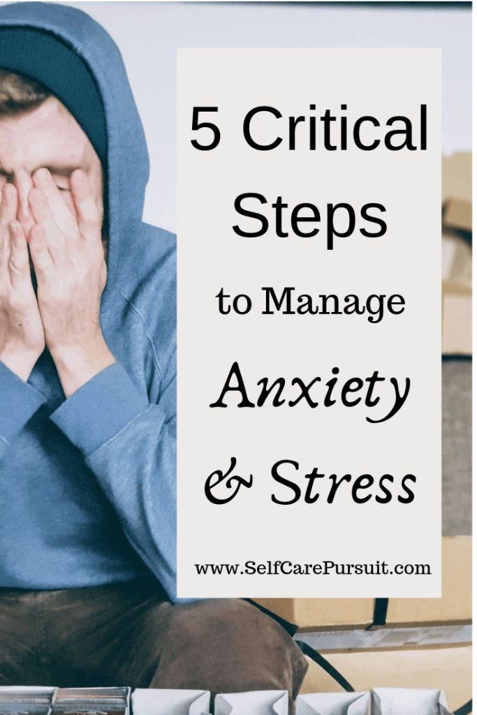 How to manage Stress and Anxiety in 5 easy steps self care anxious mental health mindfulness