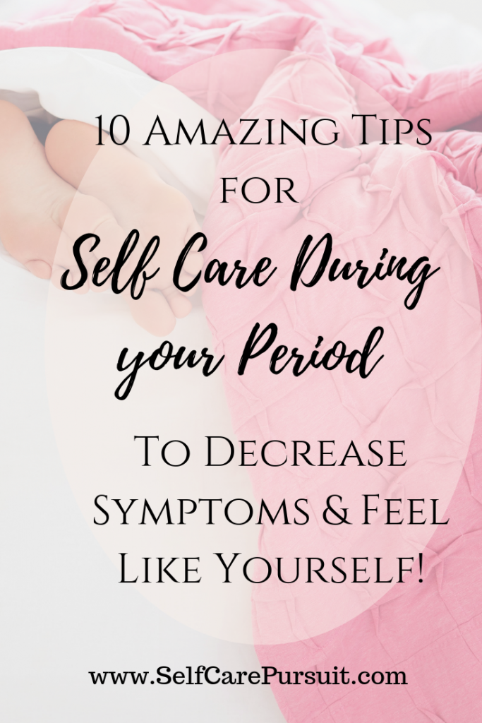 Self care tips during period self love