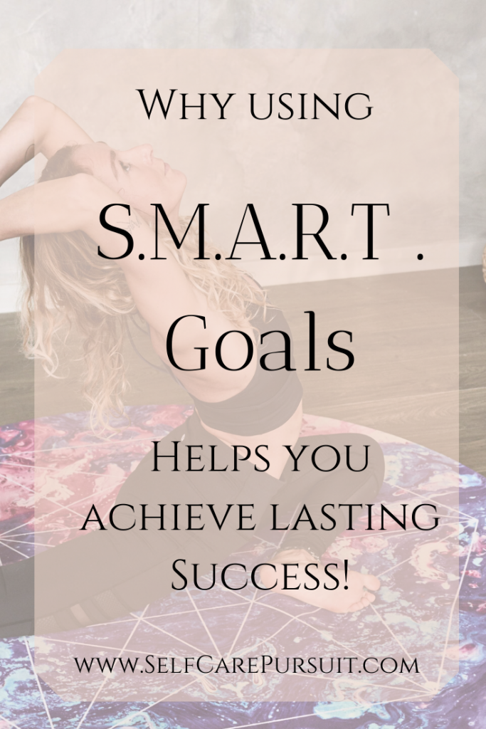 SMART goals where to begin